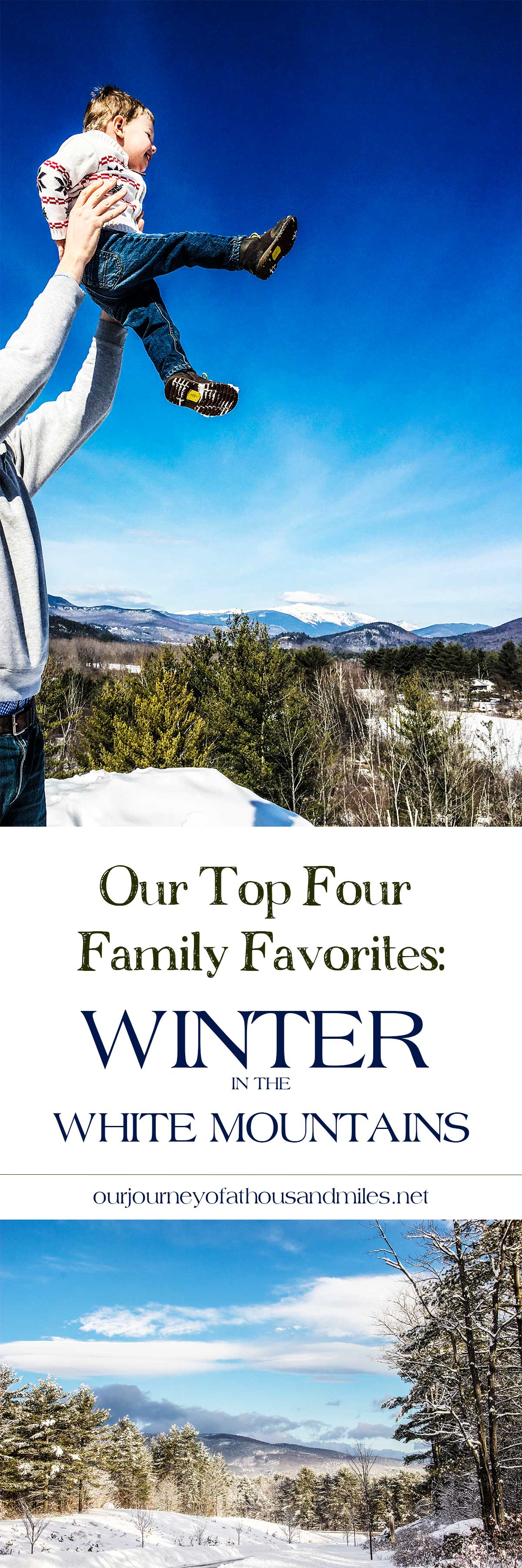 Our-Top-Four-Family-Favorites-Winter-In-The-White-Mountains