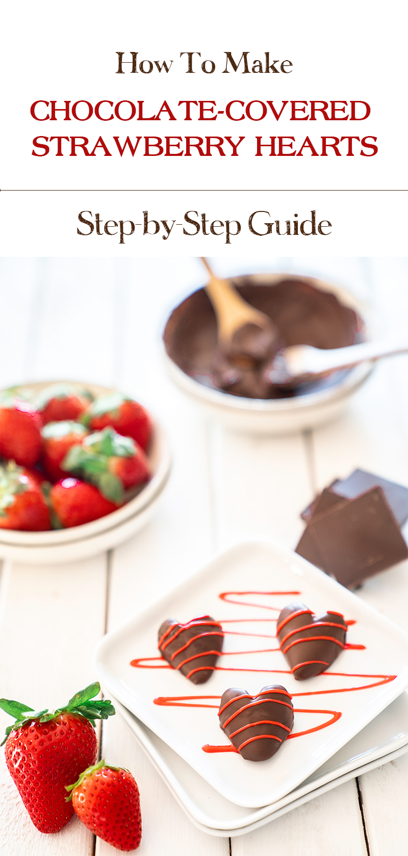 Step-by-Step-Guide-To-Making-Chocolate-Covered-Strawberry-Hearts