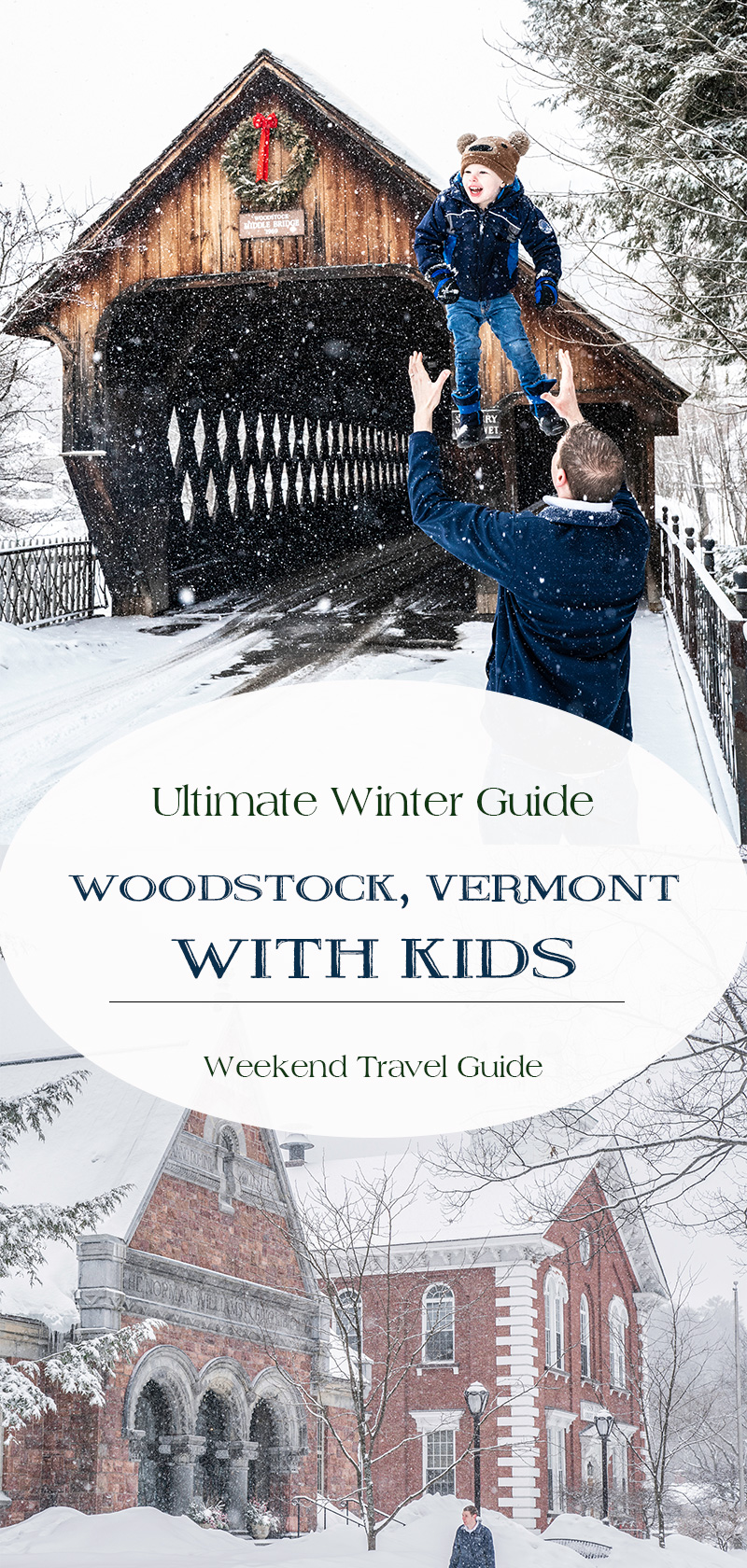 Ulimtate-Winter-Guide-to-Woodstock-Vermont-with-Kids-Family-Weekend-Travel-Guide