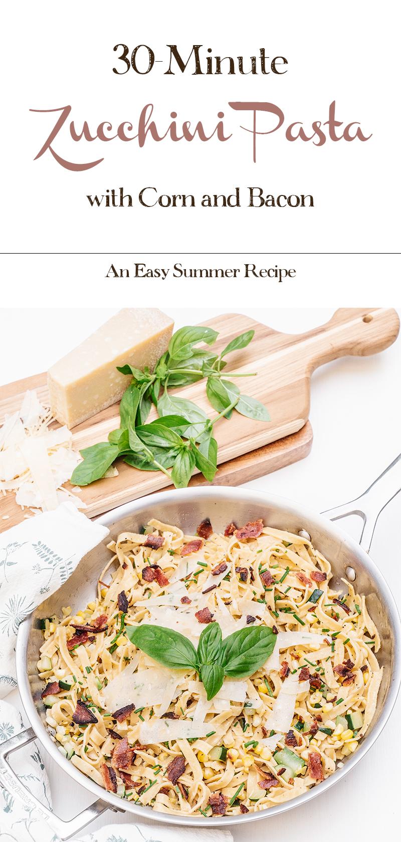 30-Minute-Zucchini-Corn-Pasta-with-Bacon-Recipe
