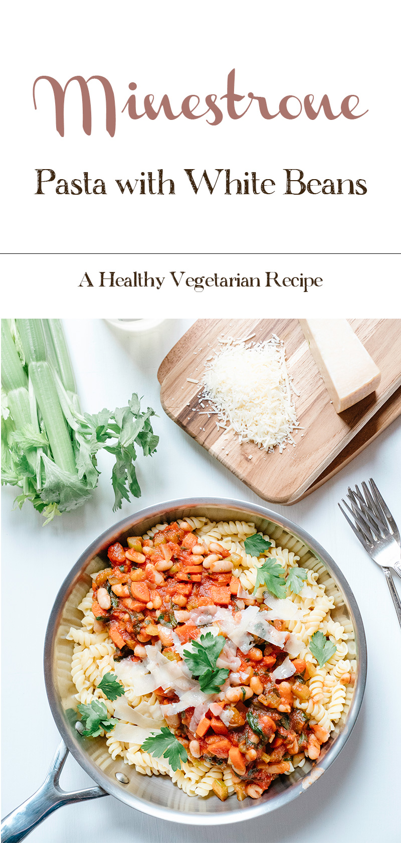 Minestrone-Pasta-with-White-Beans-Healthy-Vegetarian-Recipe