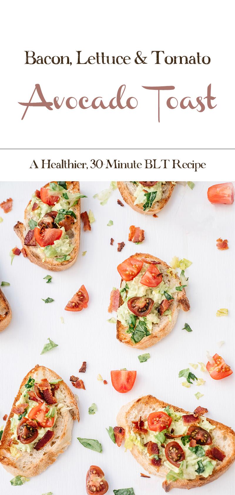 BLT-Avocado-Toast-30-Minute-Recipe