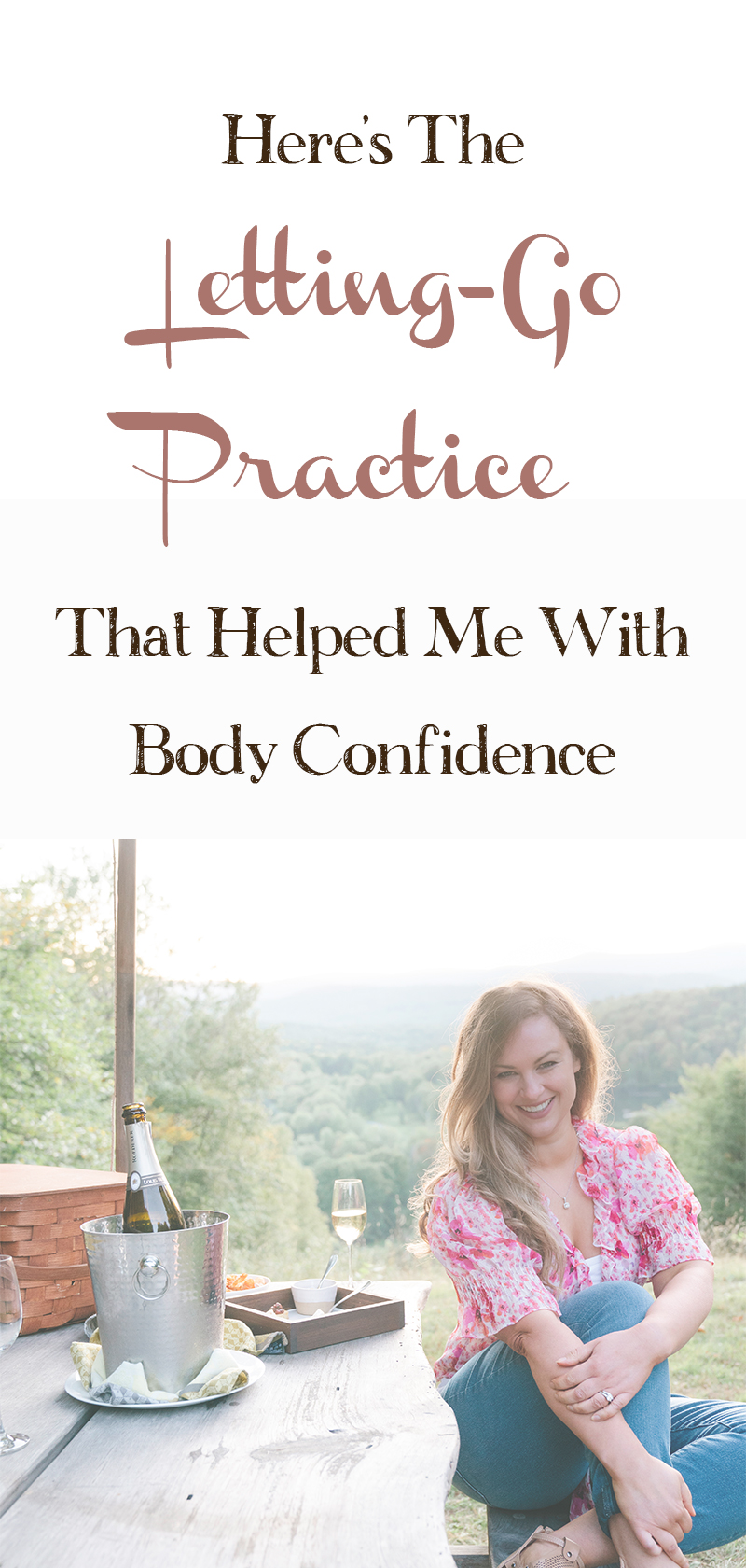 The-Letting-Go-Practice-For-Body-Confidence